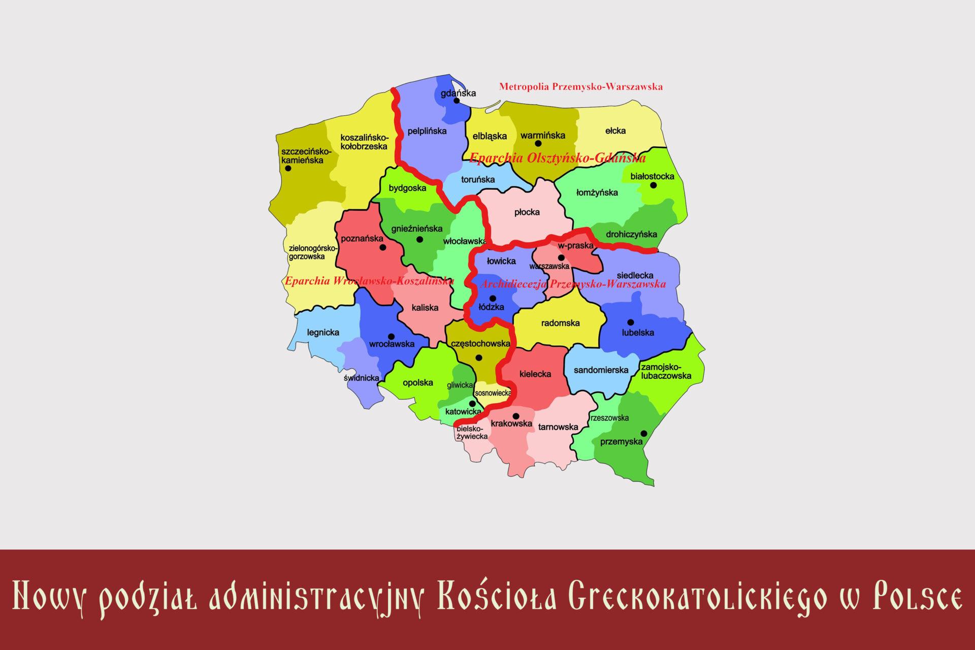 Nowy podział administracyjny Kościoła Greckokatolickiego w Polsce