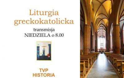 Від 3 січня 2021 р. трансляції недільних Літургій на каналі TVP HISTORIA Польського Телебачення о год. 8.00 будуть відбуватися з вроцлавського собору